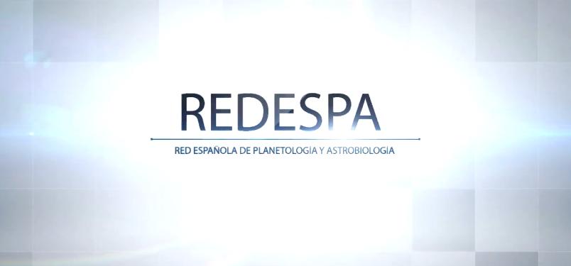VÍDEO | RED ESPAÑOLA DE PLANETOLOGÍA Y ASTROBIOLOGÍA
